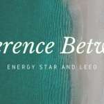 What is the difference between Energy Star and LEED?