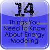 14 Things you need to know about energy modeling