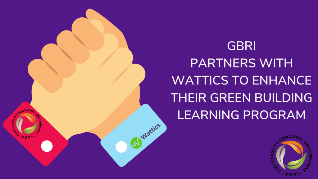 GBRI partners with Wattics to enhance their green building learning program|GBRI partners with Wattics to enhance their green building learning program||||GBRI partners with Wattics to enhance their green building learning program
