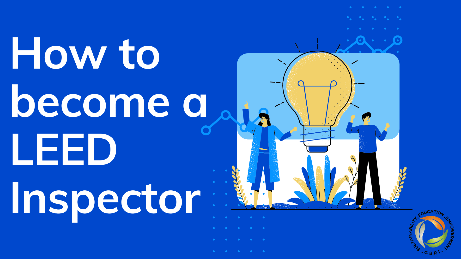 How to become a LEED Inspector