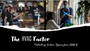 The HVAC Factor: Protecting Indoor Spaces From COVID-19